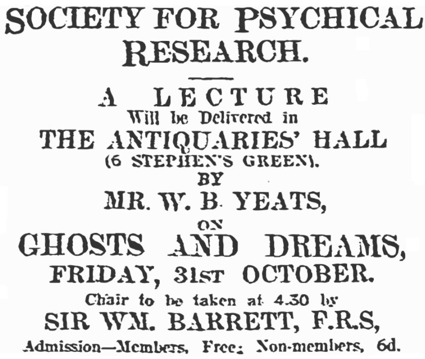 W.B. Yeats lectures on 'Ghosts and Dreams'