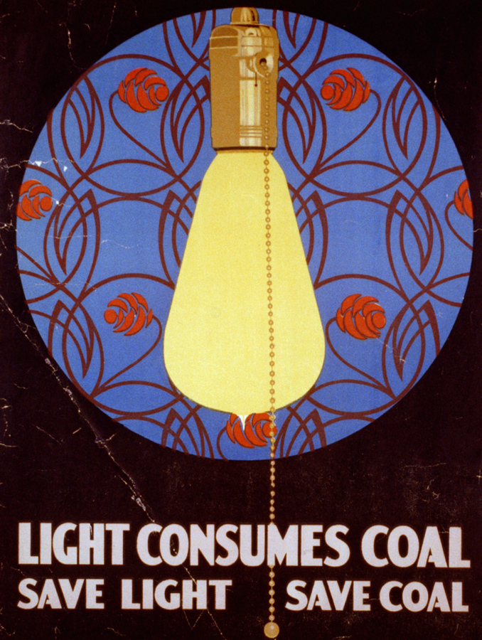 Light consumes coal - Save light, save coal - United States Fuel Administration, 1917
