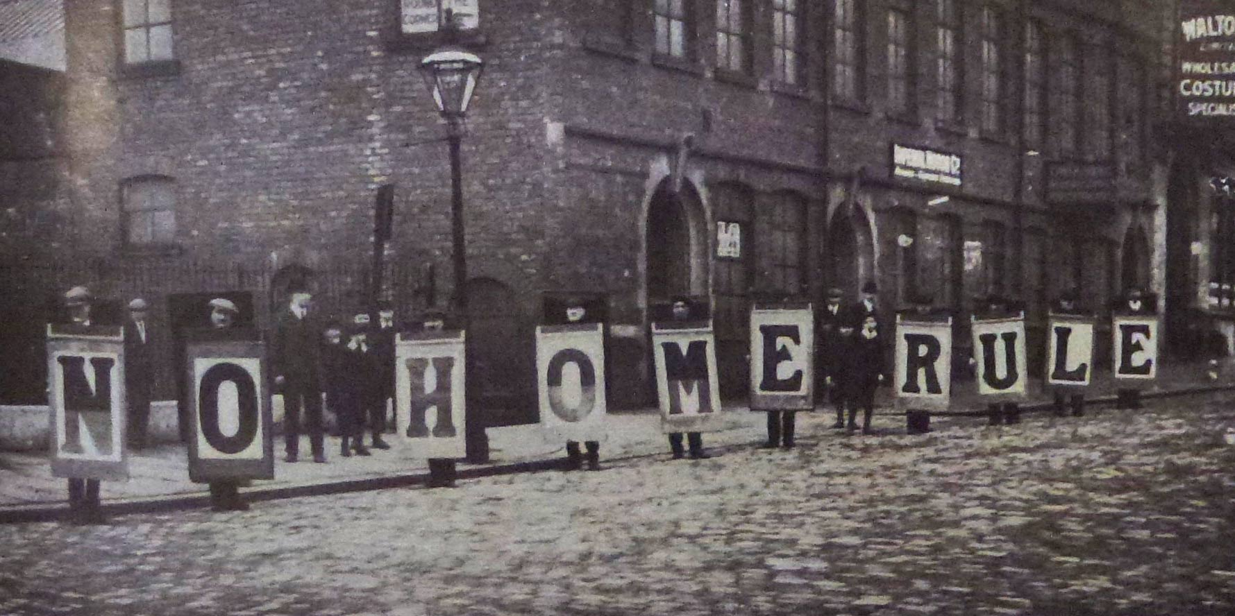 'No Home Rule!' Leeds unionists publicising their opposition to Home Rule in the lead up to the two by-elections