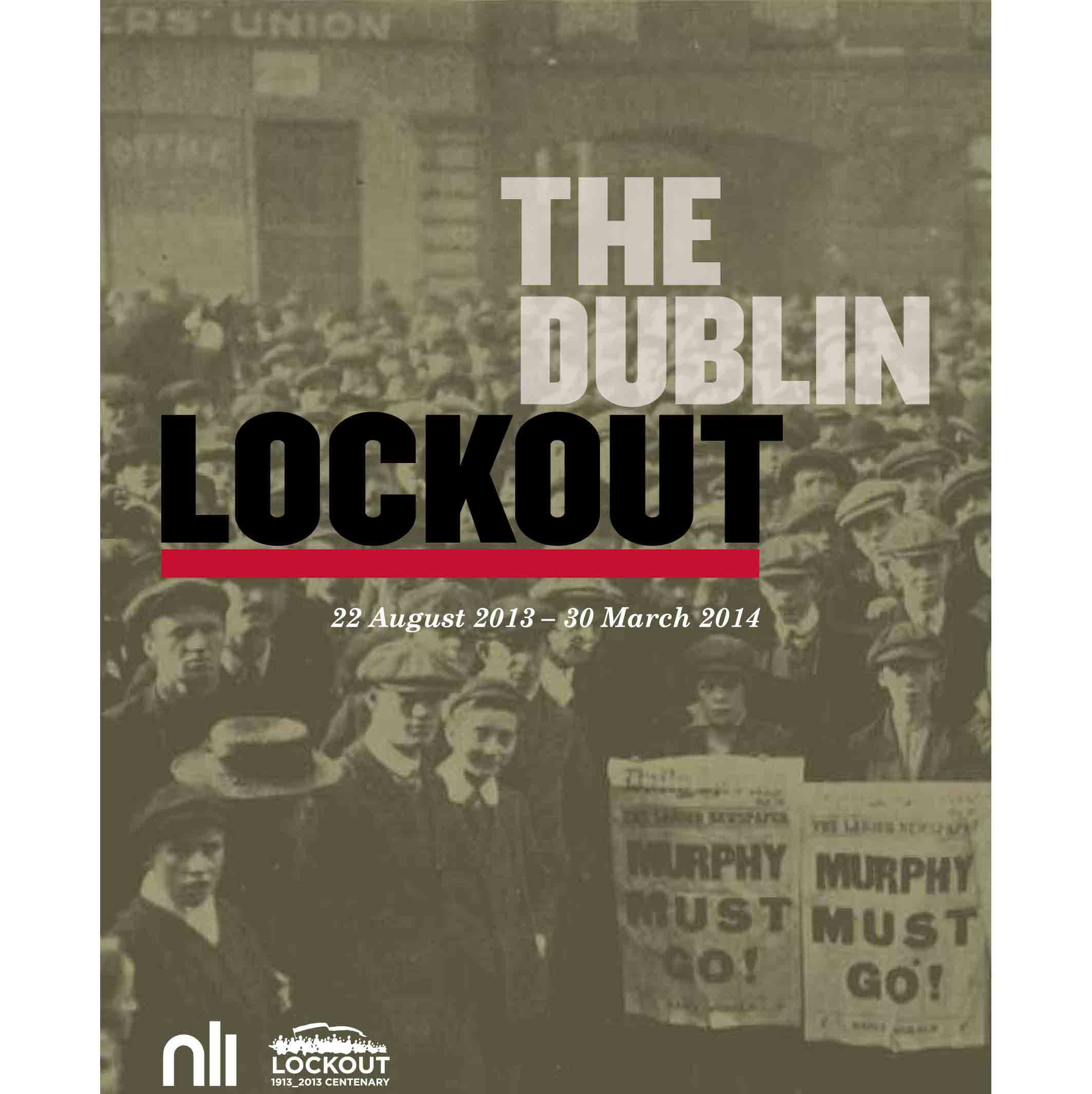 The Dublin Lockout: an exhibition at the National Library of Ireland