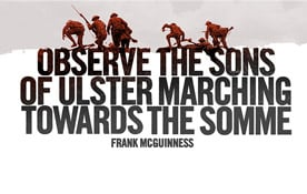 Somme Voices: The Sons of Ulster