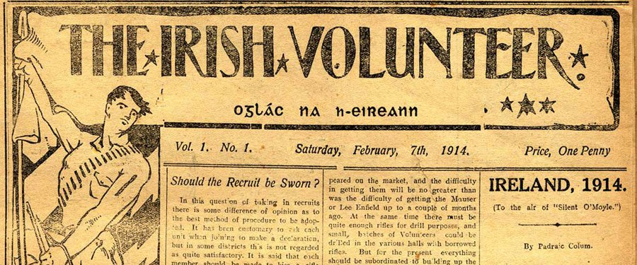 RTÉ - The History Show - Irish Volunteers launch their own newspaper