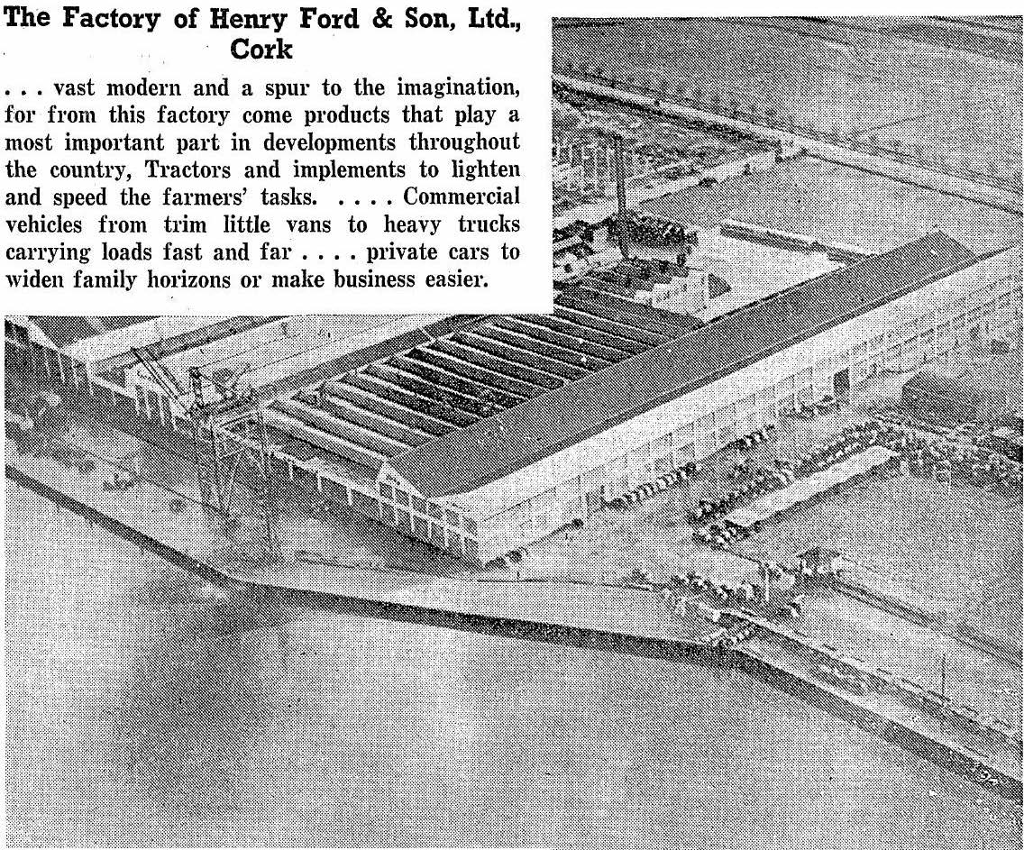 5755dcbaeb The Ford factory at the  Marina  in Cork. (Image  Irish Press