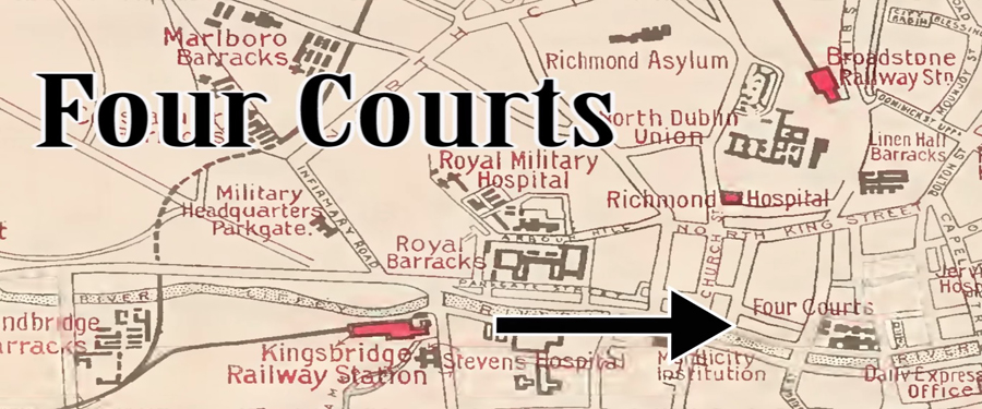 Sites of 1916: Four Courts