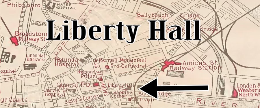 Sites of 1916: Liberty Hall