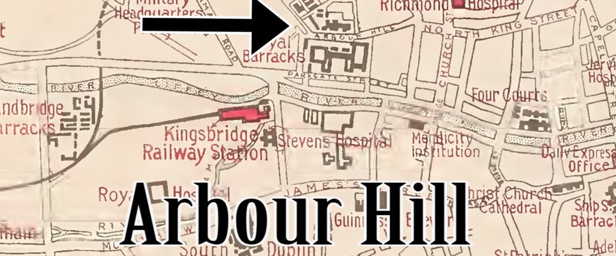 Sites of 1916: Arbour Hill