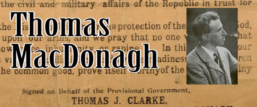 The Seven Signatories: Thomas MacDonagh