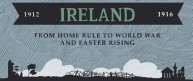 Ireland 1912-1916: An Animated History from Home Rule to Easter Rising
