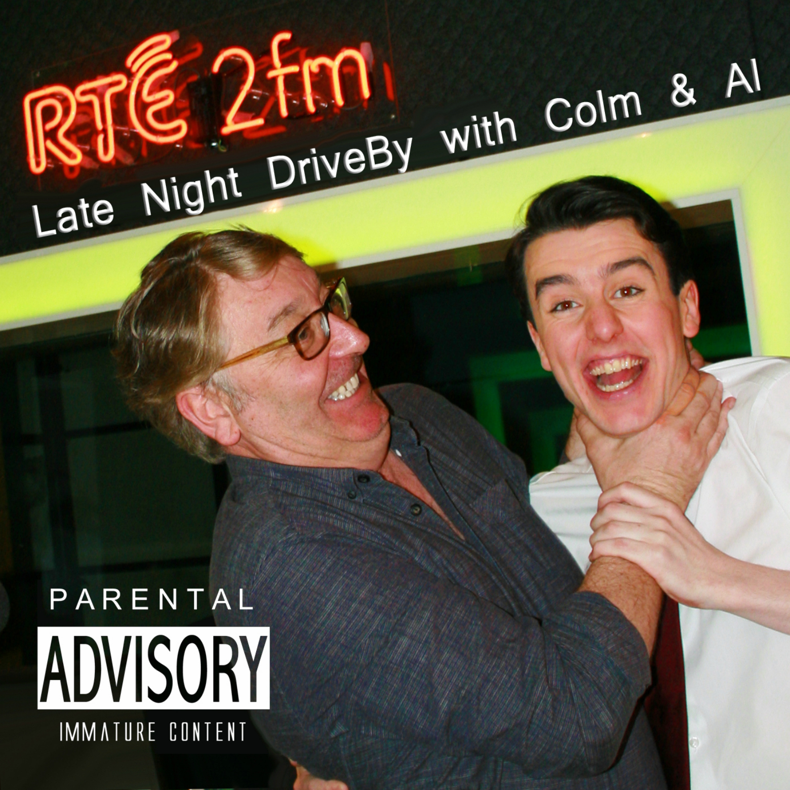 RTÉ - Late Night Drive By With Colm and Al