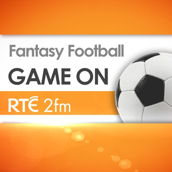 RTÉ - Game On Fantasy Football Podcast