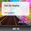 Pon De Replay