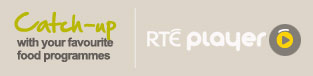 Catch-up with your favourite food programmes on RTÉ player
